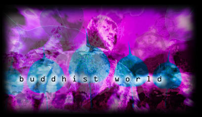 The Buddhist World